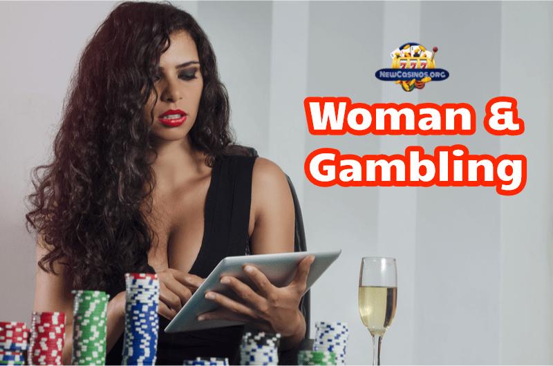Woman and Gambling