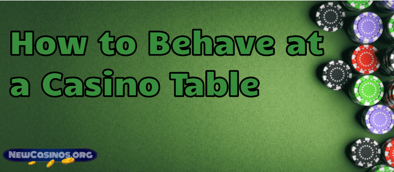 Casino Table Courtesy