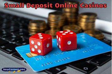 Small Deposit Online Casinos