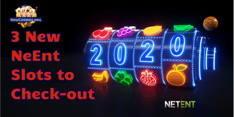 New NetEnt Slots 2020