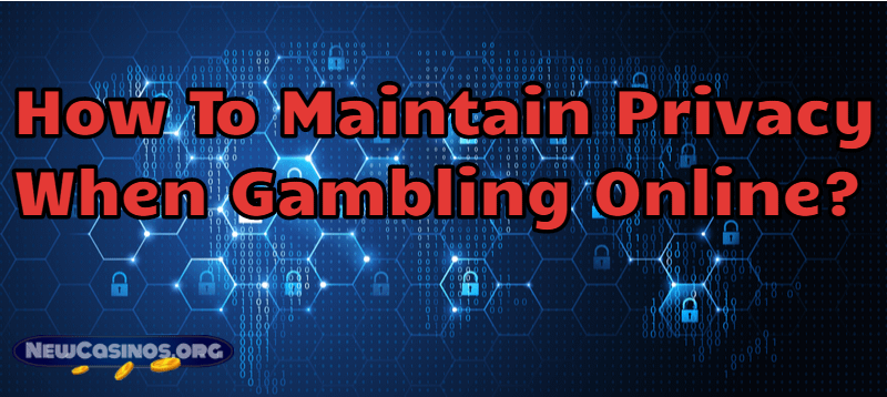 Privacy When Gambling Online