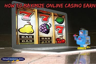 Maximize Online Casino Earnings