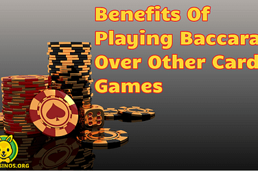 Playing Baccarat Over Other Games