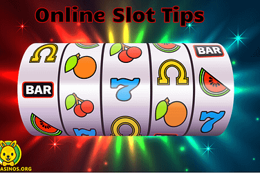 Online Slot Tips