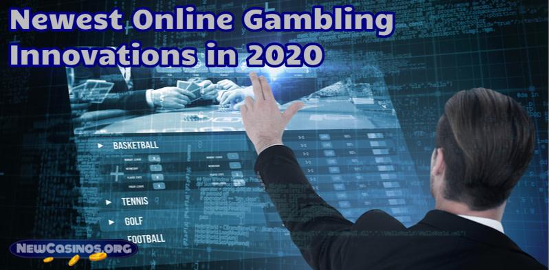 Online Gambling Innovations