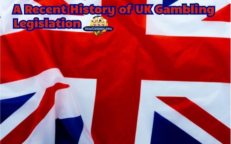 UK Gambling Legislation