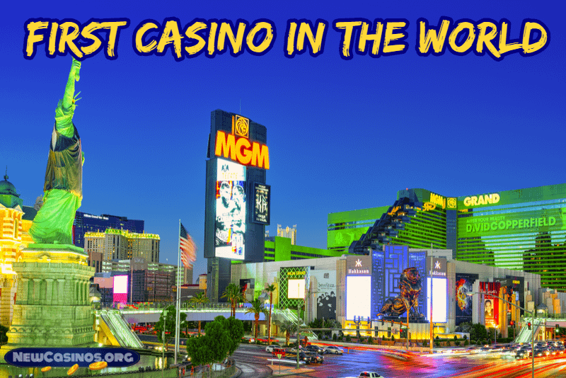The World's First Casino